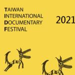 "May 5 and 7 2021 – ""Salam Godzilla"" at Taiwan International Documentary Festival (TIDF)"